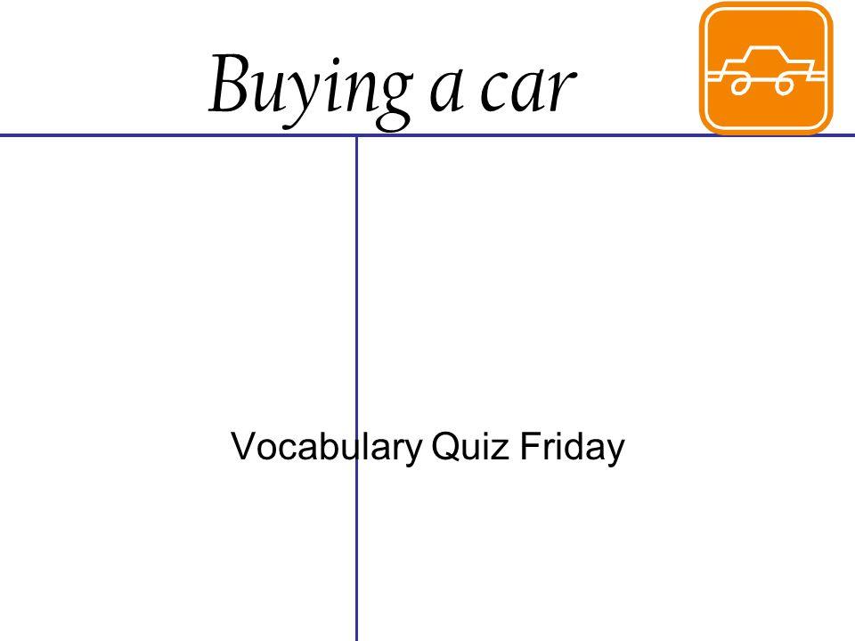 Vocabulary Quiz Friday