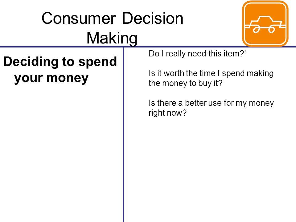 Consumer Decision Making