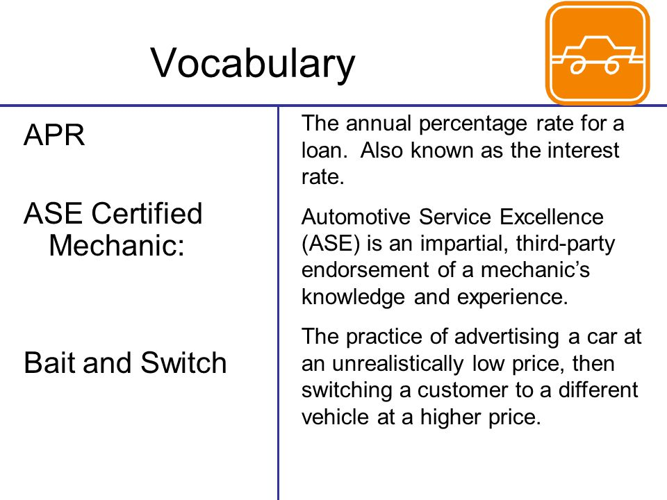 Vocabulary APR ASE Certified Mechanic: Bait and Switch