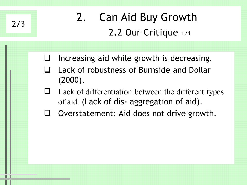 Can Aid Buy Growth 2.2 Our Critique 1/1