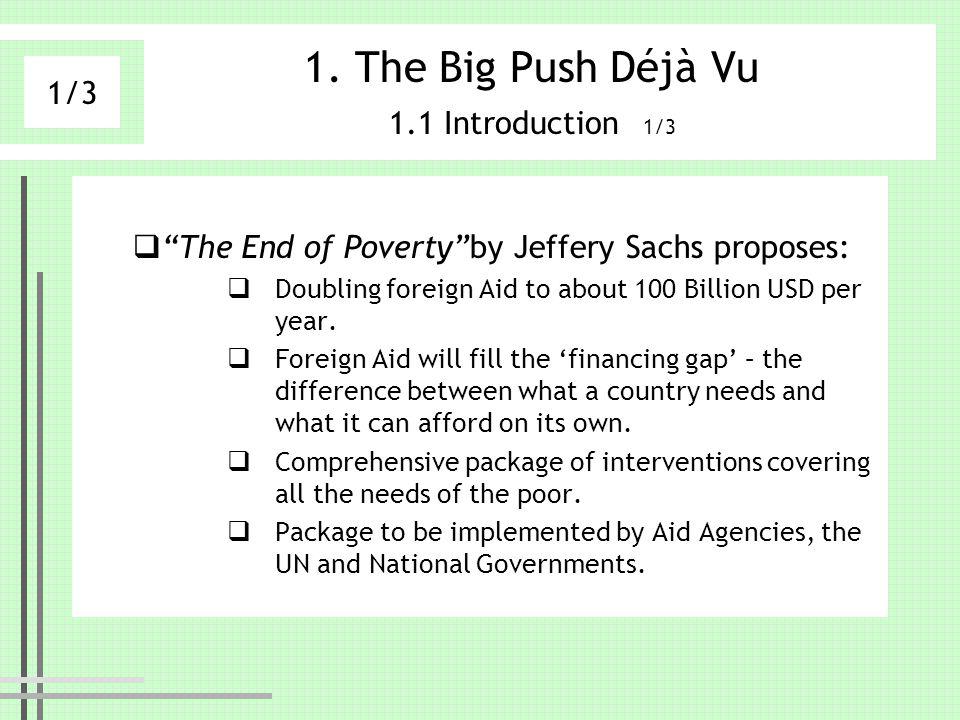 The Big Push Déjà Vu 1.1 Introduction 1/3