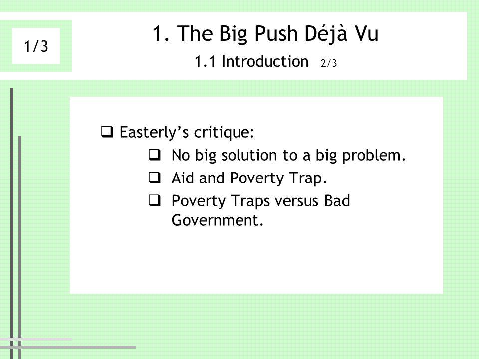 The Big Push Déjà Vu 1.1 Introduction 2/3