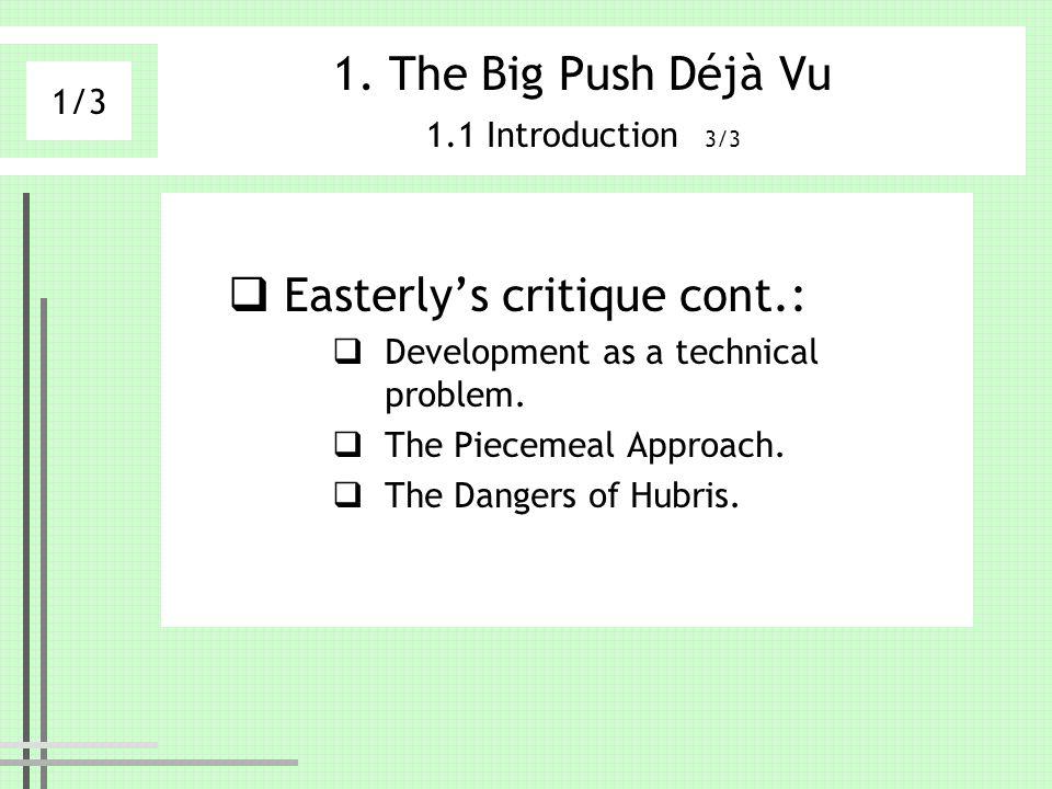 The Big Push Déjà Vu 1.1 Introduction 3/3