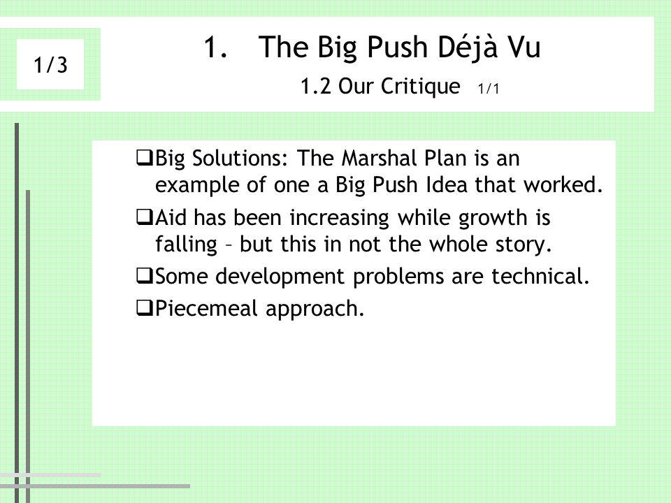 The Big Push Déjà Vu 1.2 Our Critique 1/1