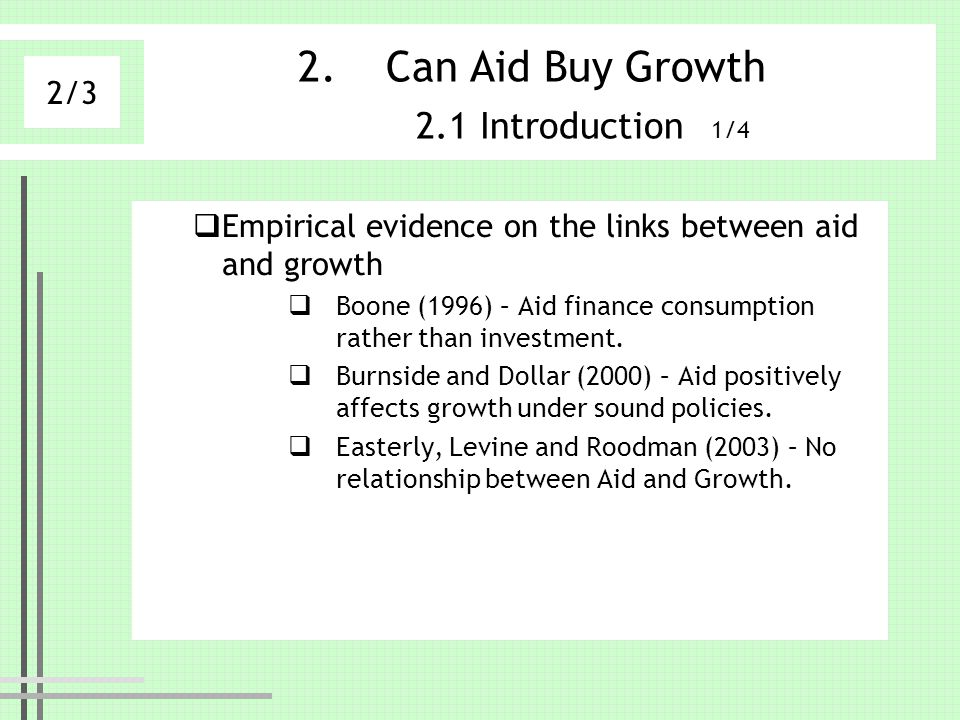 Can Aid Buy Growth 2.1 Introduction 1/4