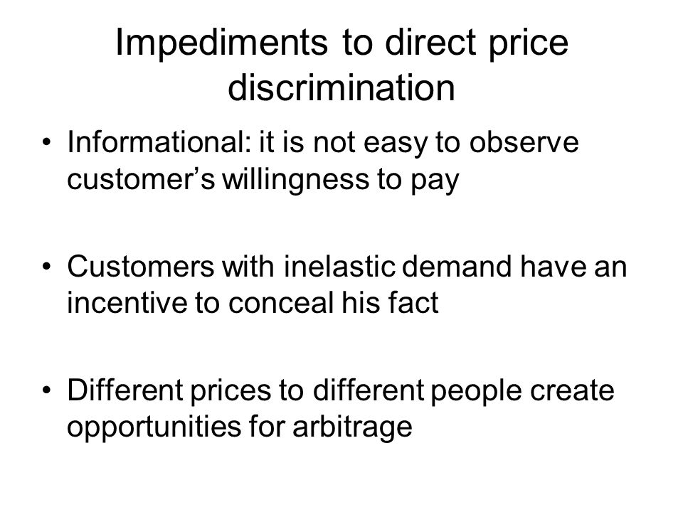 Impediments to direct price discrimination