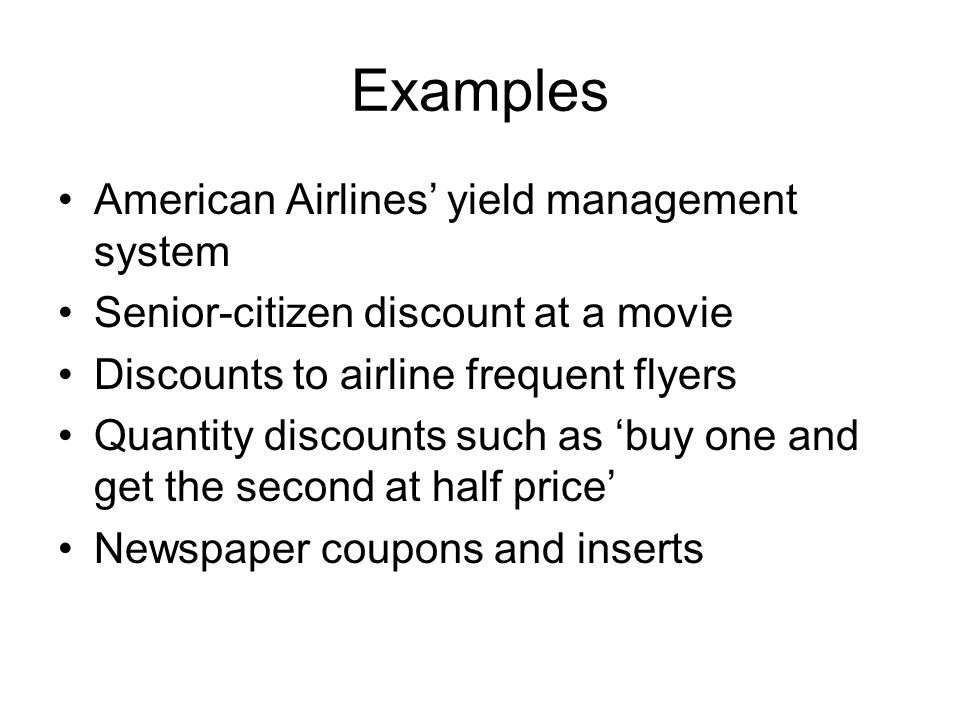 Examples American Airlines' yield management system
