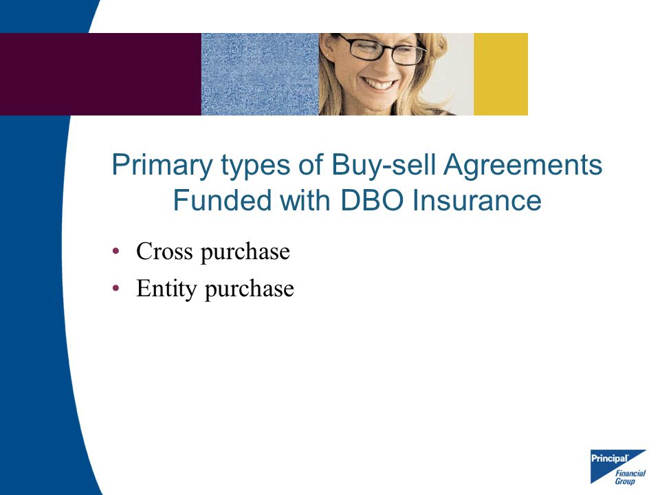 Primary types of Buy-sell Agreements Funded with DBO Insurance