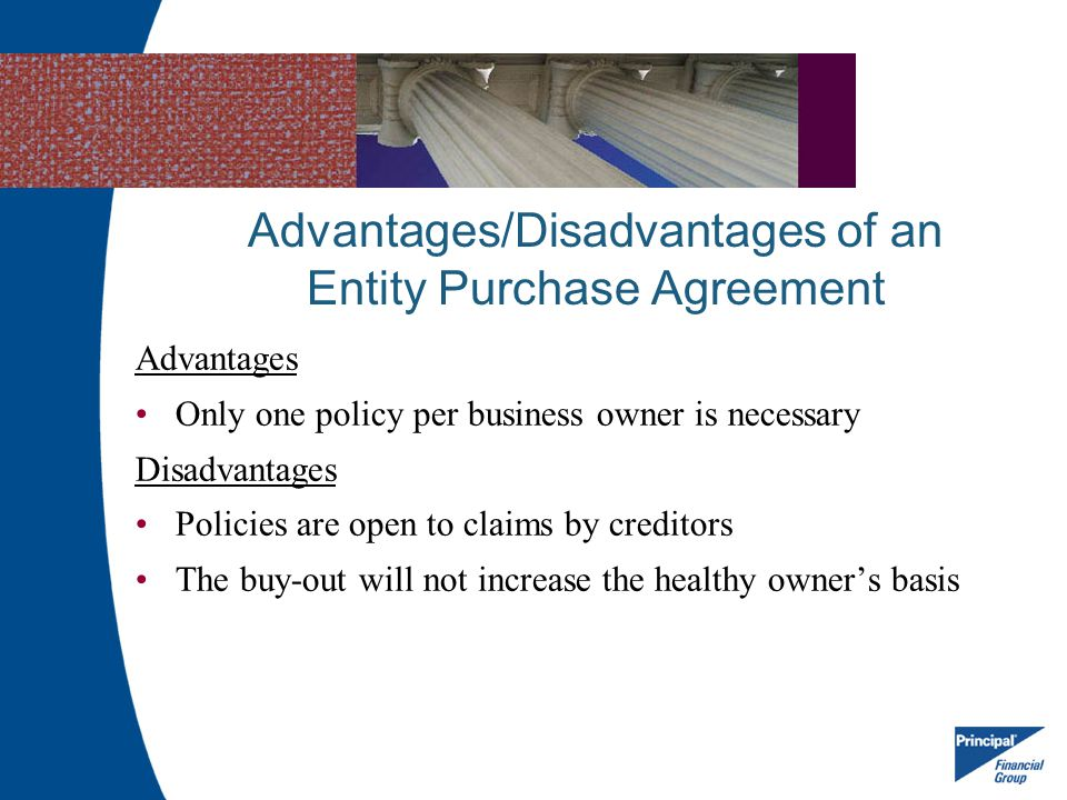 Advantages/Disadvantages of an Entity Purchase Agreement