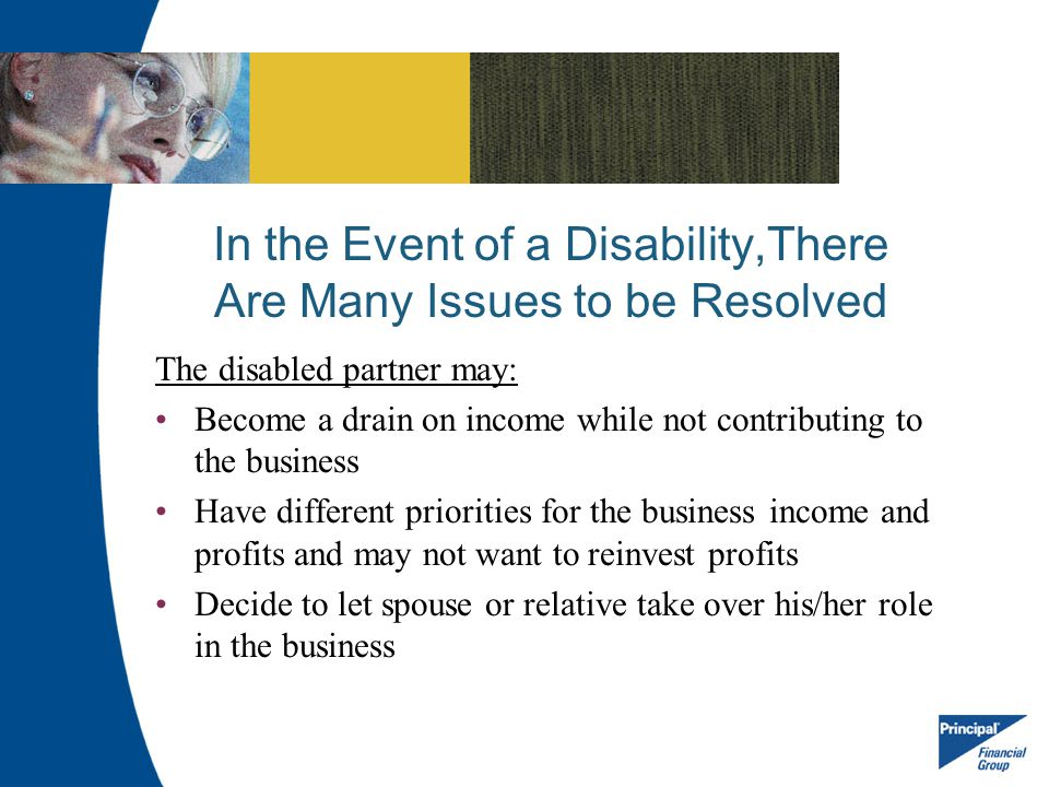 In the Event of a Disability,There Are Many Issues to be Resolved