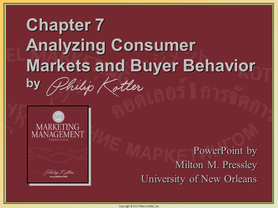 Chapter 7 Analyzing Consumer Markets and Buyer Behavior by