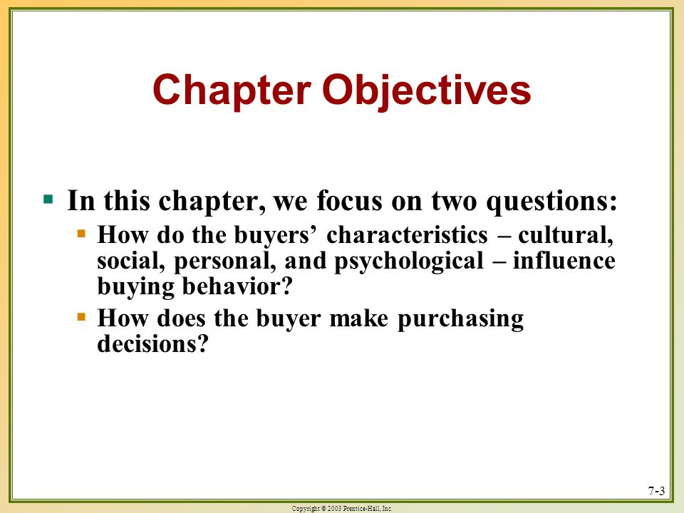 Chapter Objectives In this chapter, we focus on two questions: