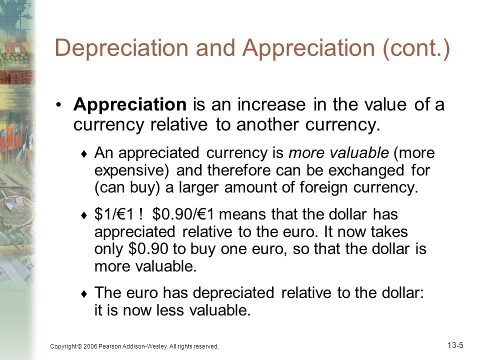 Depreciation and Appreciation (cont.)