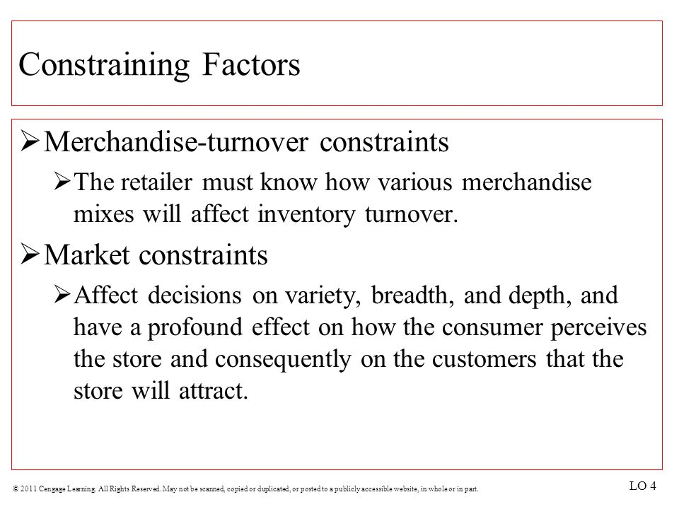 Constraining Factors Merchandise-turnover constraints