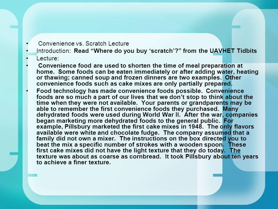 Convenience vs. Scratch Lecture