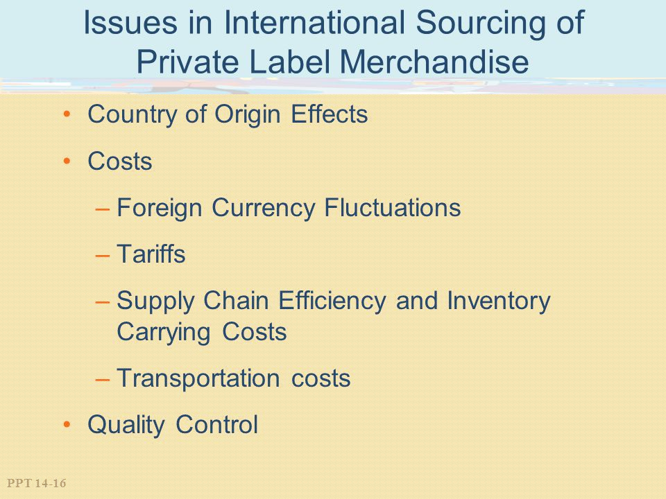 Issues in International Sourcing of Private Label Merchandise
