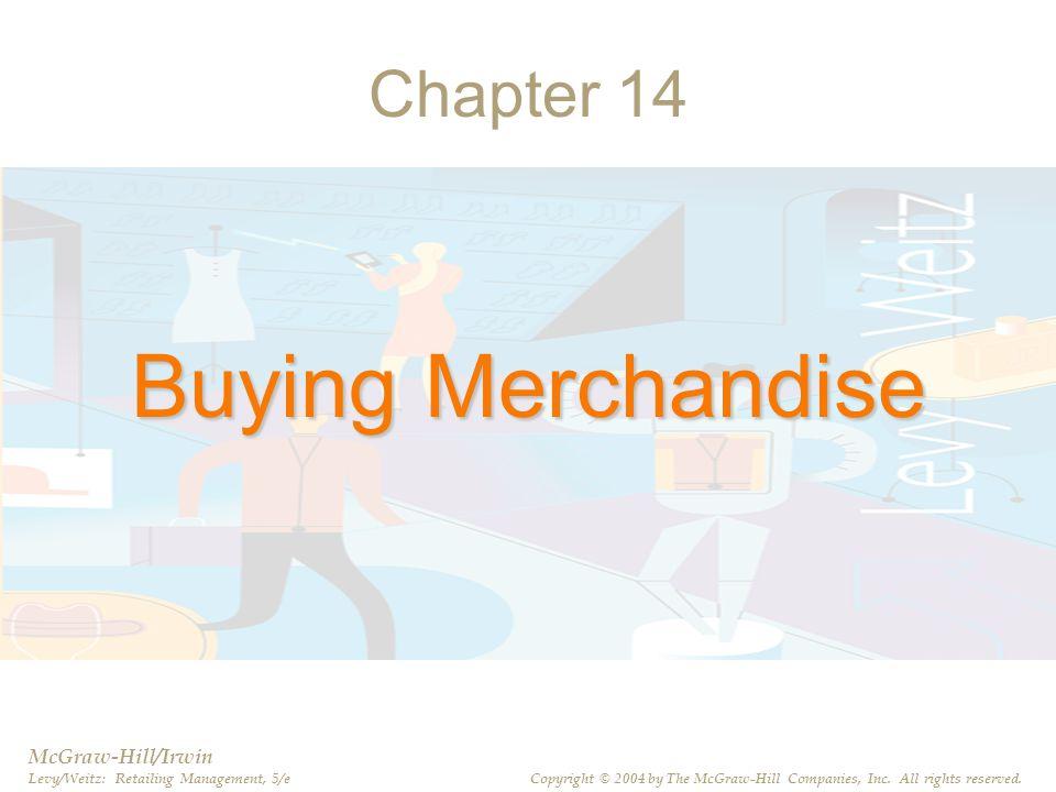 Buying Merchandise Chapter 14 McGraw-Hill/Irwin
