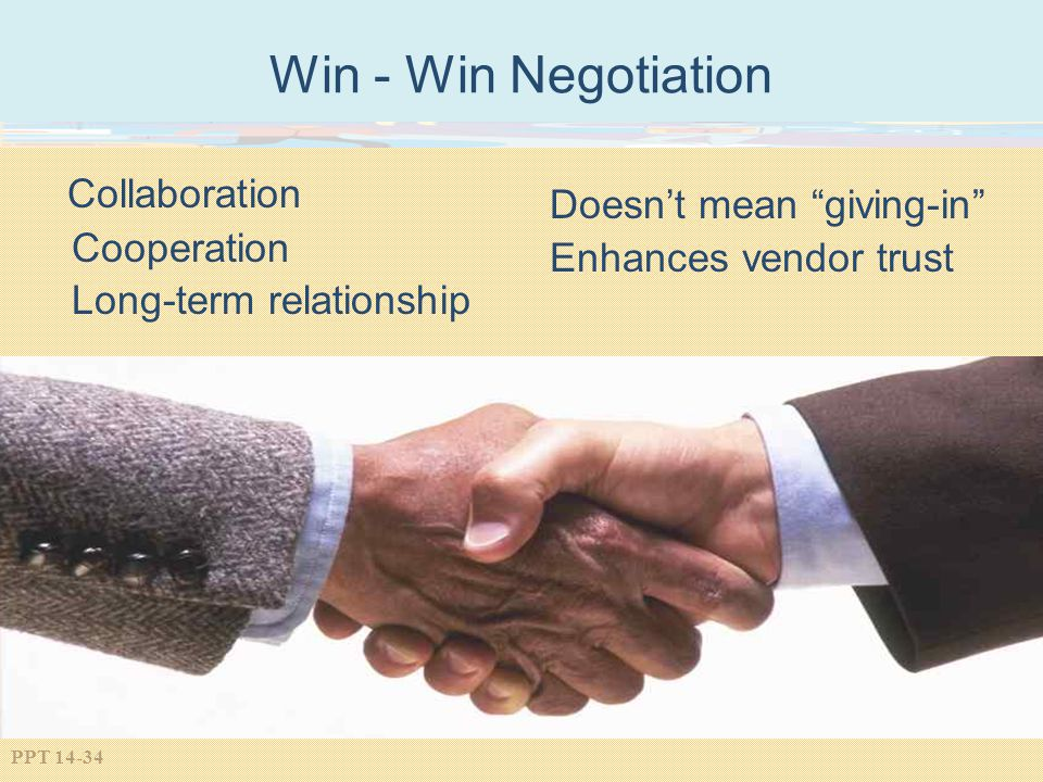 Win - Win Negotiation Collaboration Doesn't mean giving-in