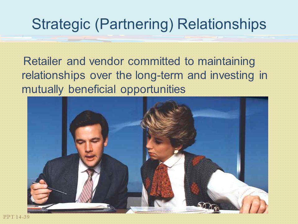 Strategic (Partnering) Relationships