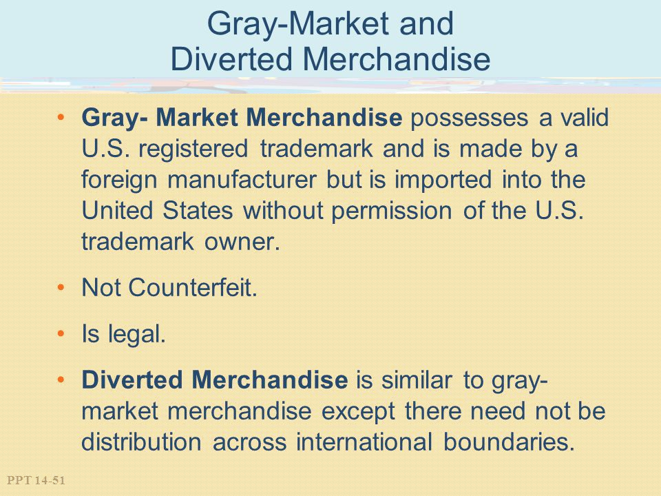 Gray-Market and Diverted Merchandise