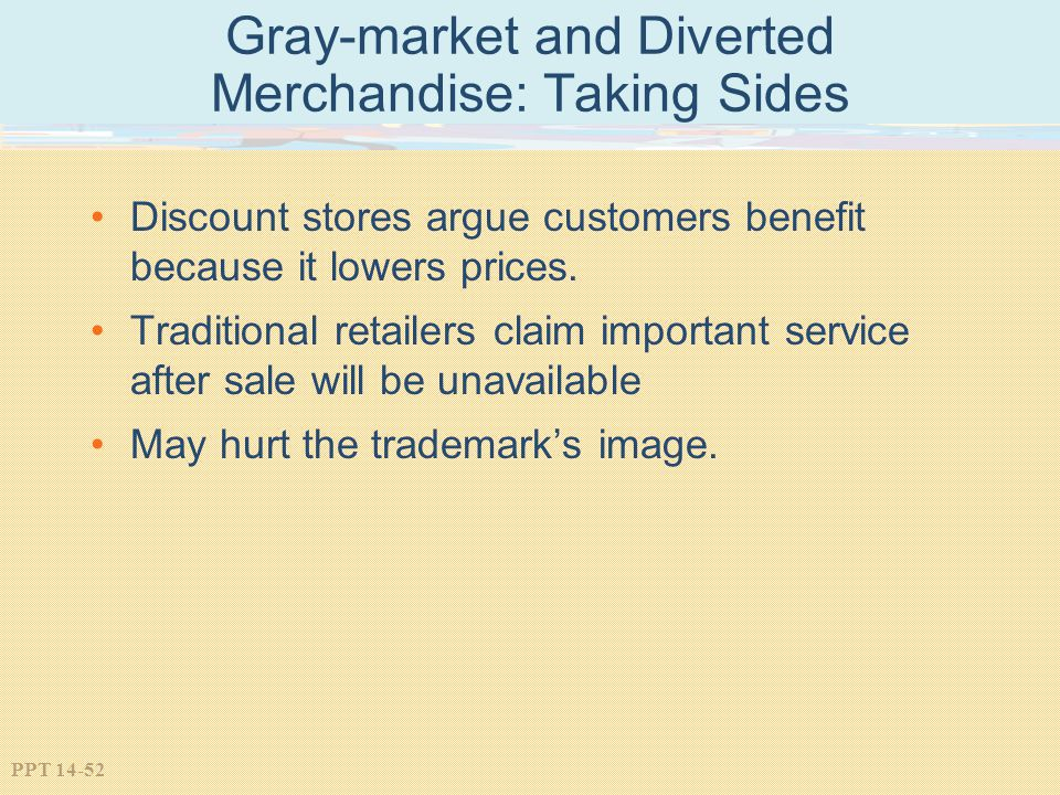 Gray-market and Diverted Merchandise: Taking Sides