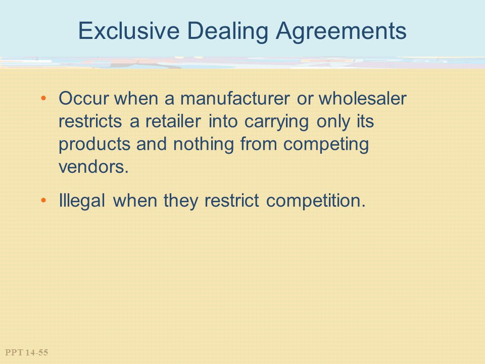 Exclusive Dealing Agreements