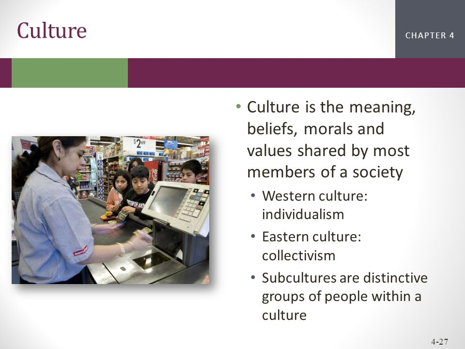 Culture Culture is the meaning, beliefs, morals and values shared by most members of a society. Western culture: individualism.