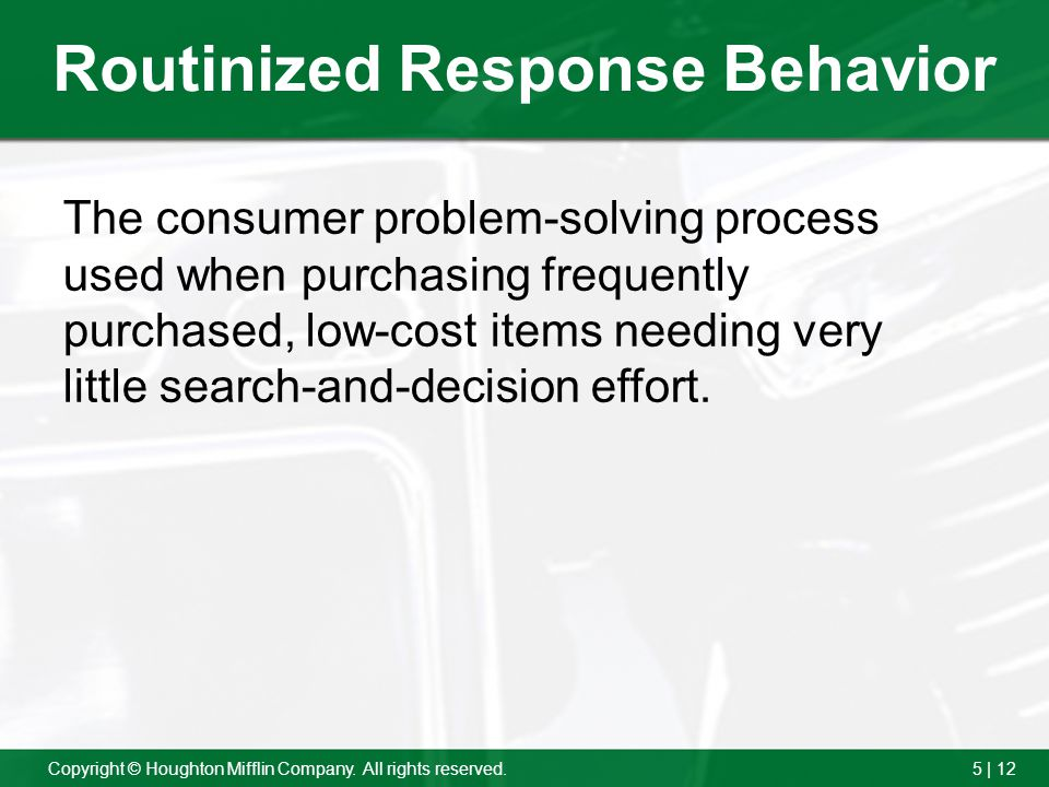 Routinized Response Behavior