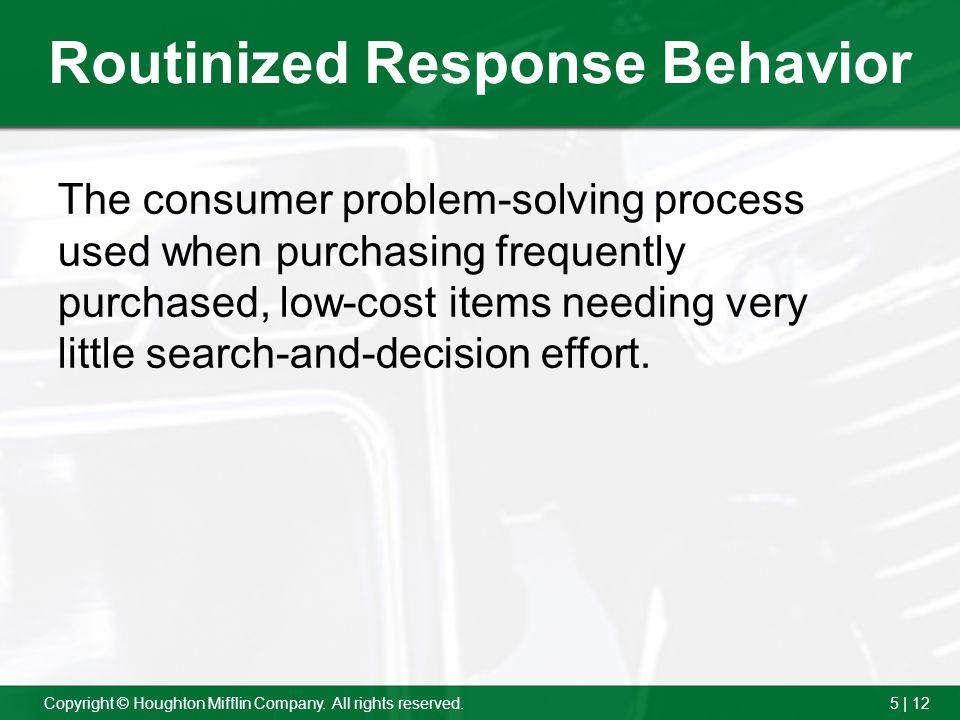 Routinized Response Behavior