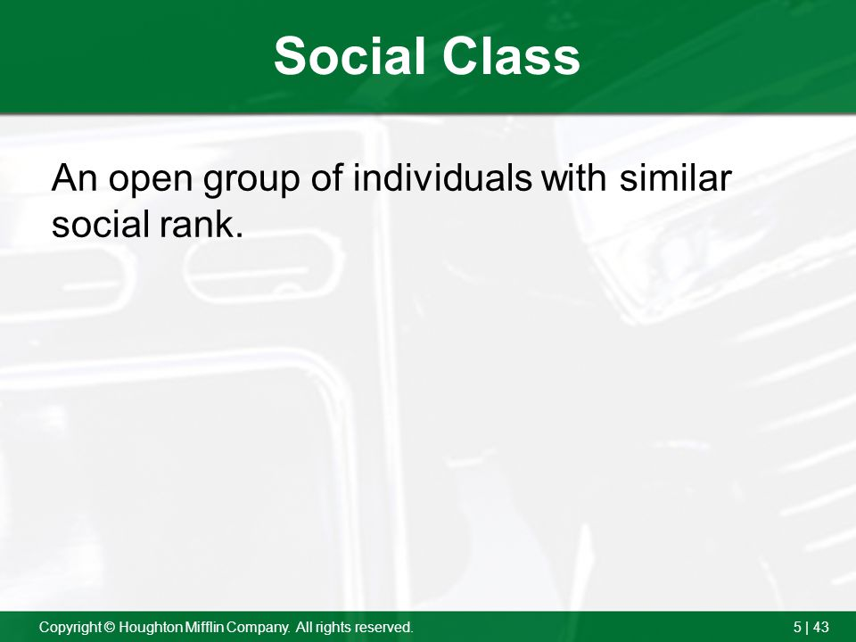 Social Class An open group of individuals with similar social rank.