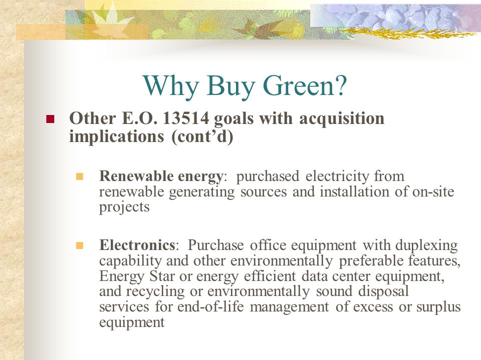 Why Buy Green Other E.O. 13514 goals with acquisition implications (cont'd)