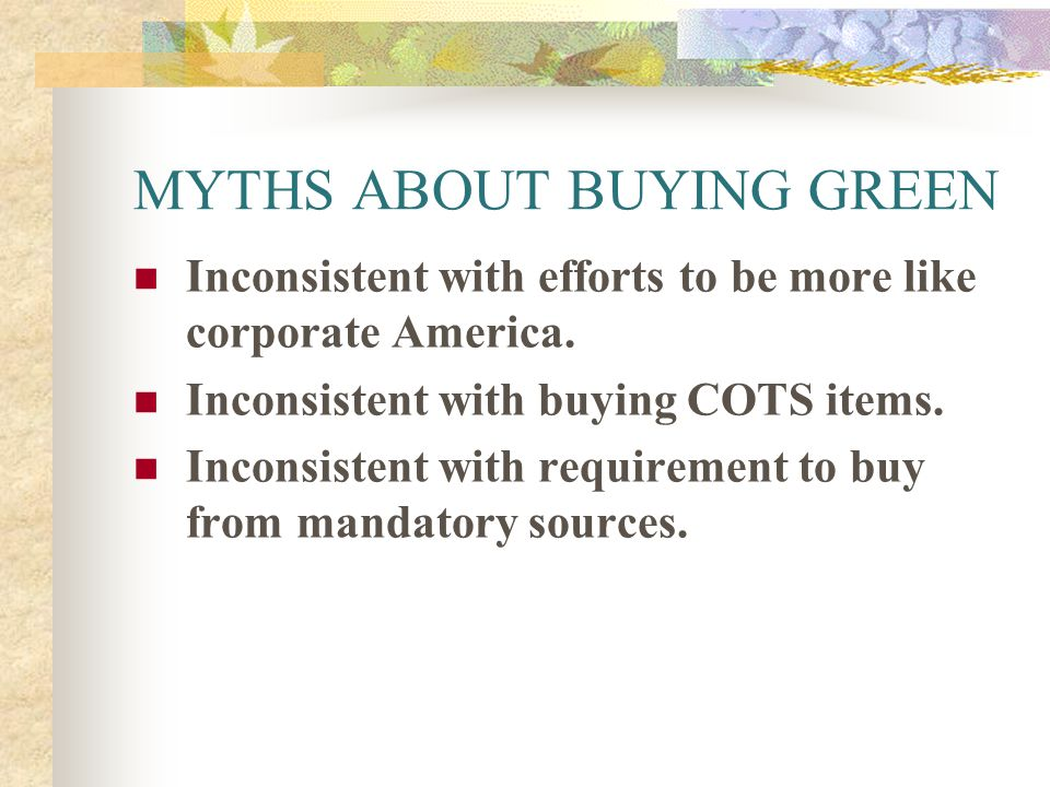 MYTHS ABOUT BUYING GREEN