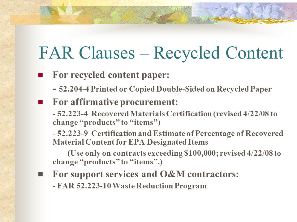 FAR Clauses – Recycled Content