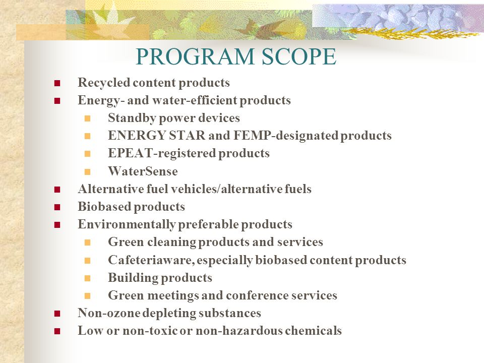 PROGRAM SCOPE Recycled content products