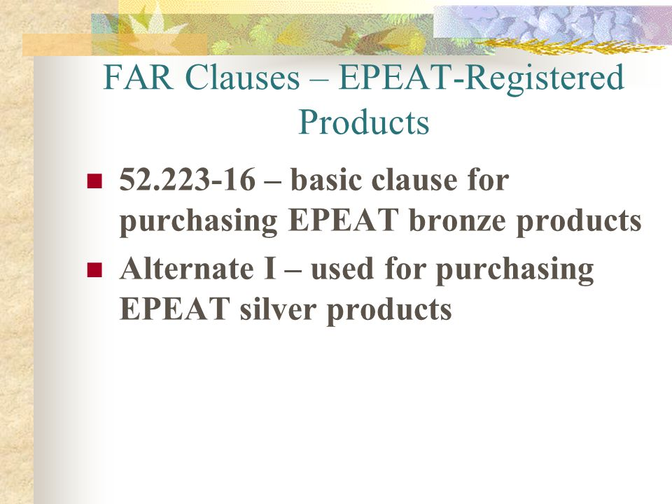 FAR Clauses – EPEAT-Registered Products