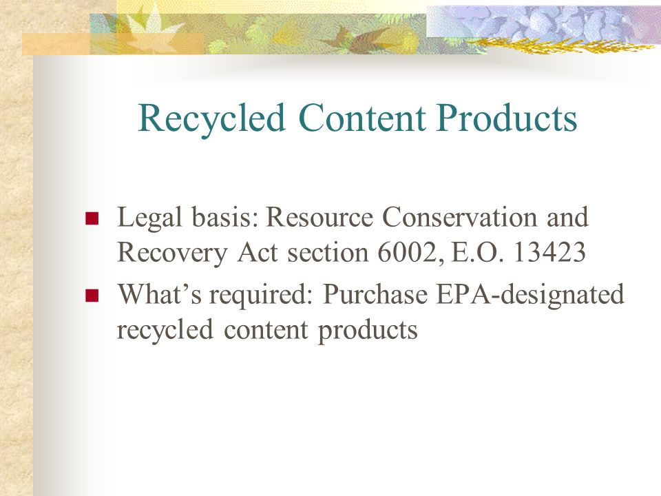 Recycled Content Products
