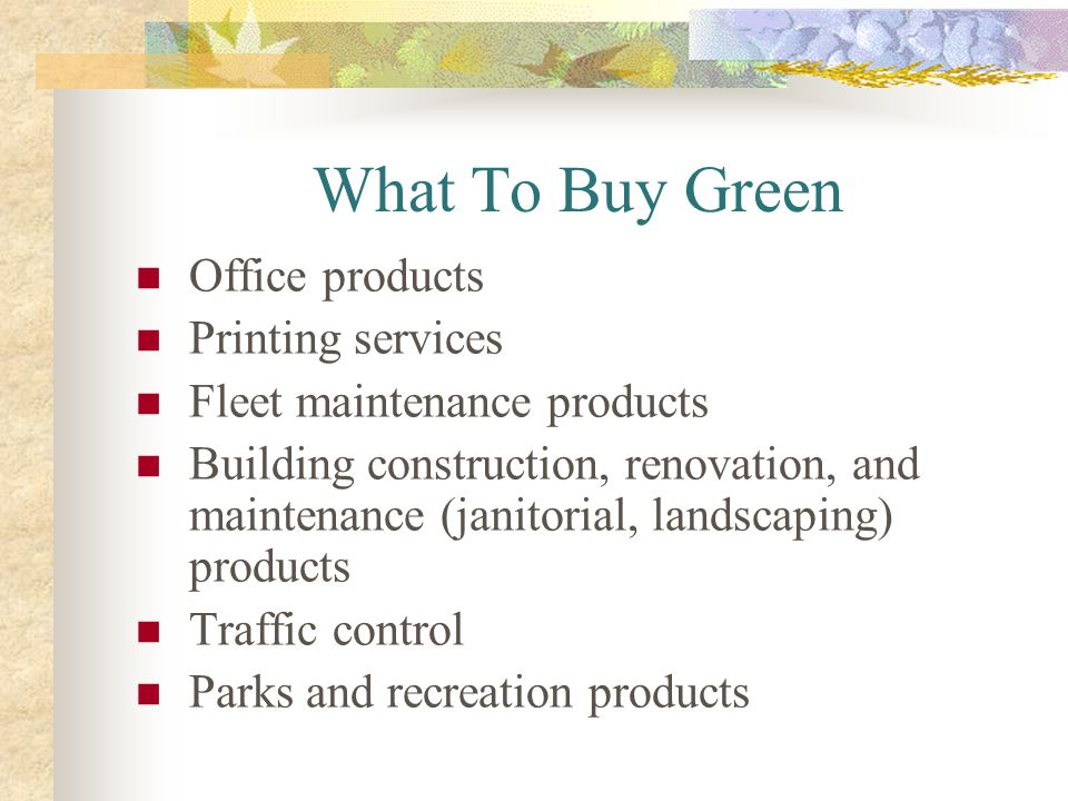 What To Buy Green Office products Printing services