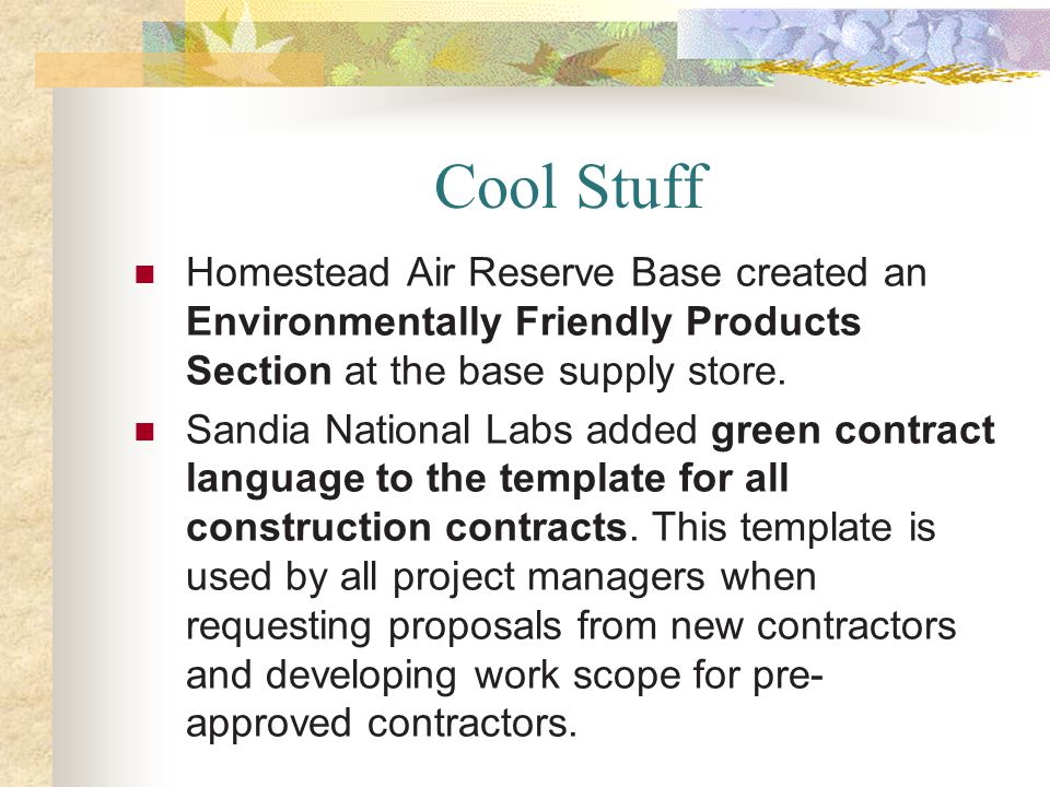 Cool Stuff Homestead Air Reserve Base created an Environmentally Friendly Products Section at the base supply store.