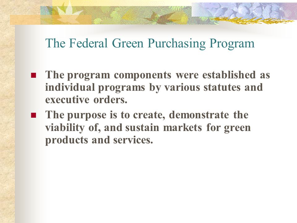 The Federal Green Purchasing Program