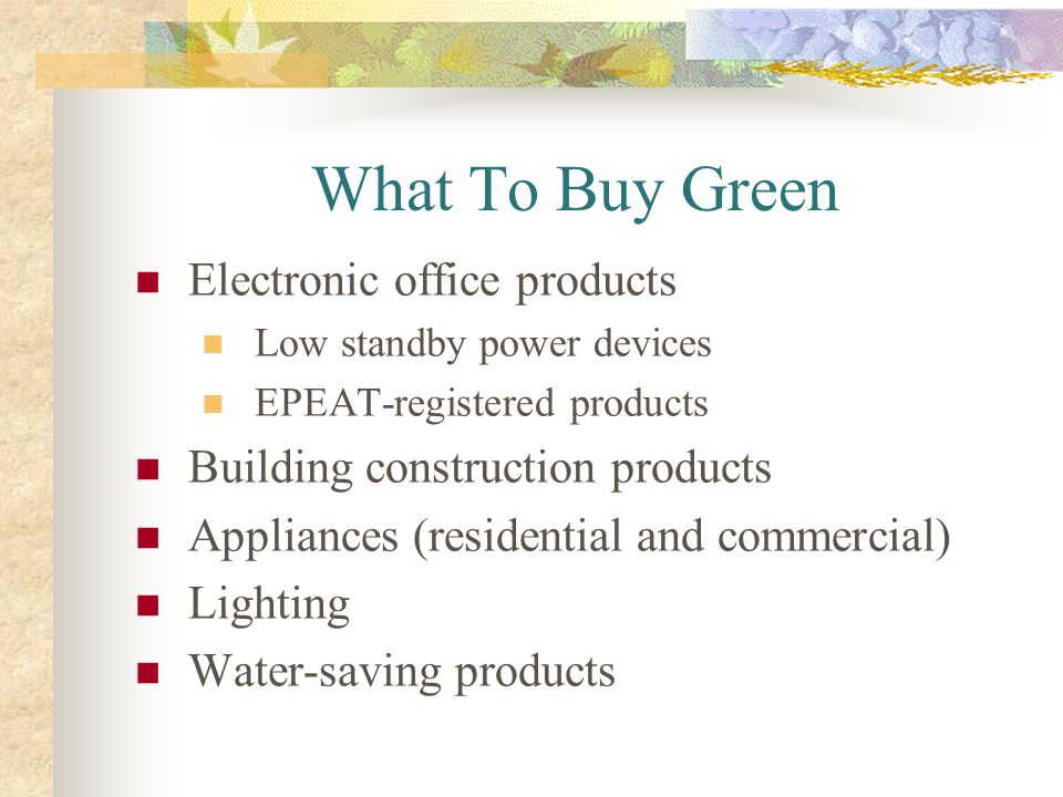 What To Buy Green Electronic office products