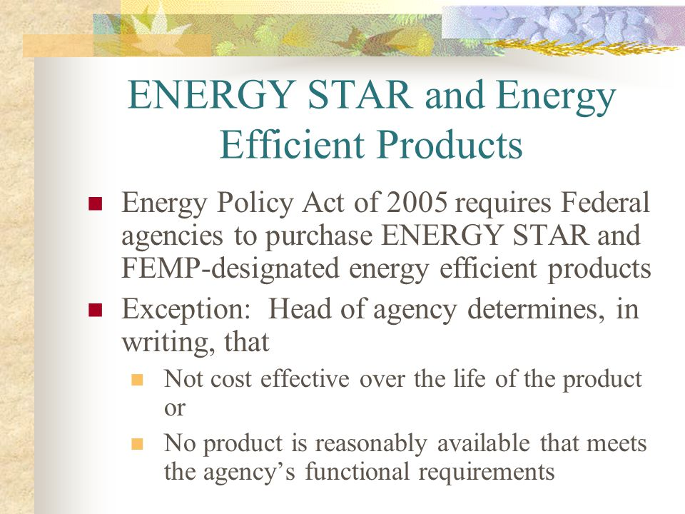 ENERGY STAR and Energy Efficient Products