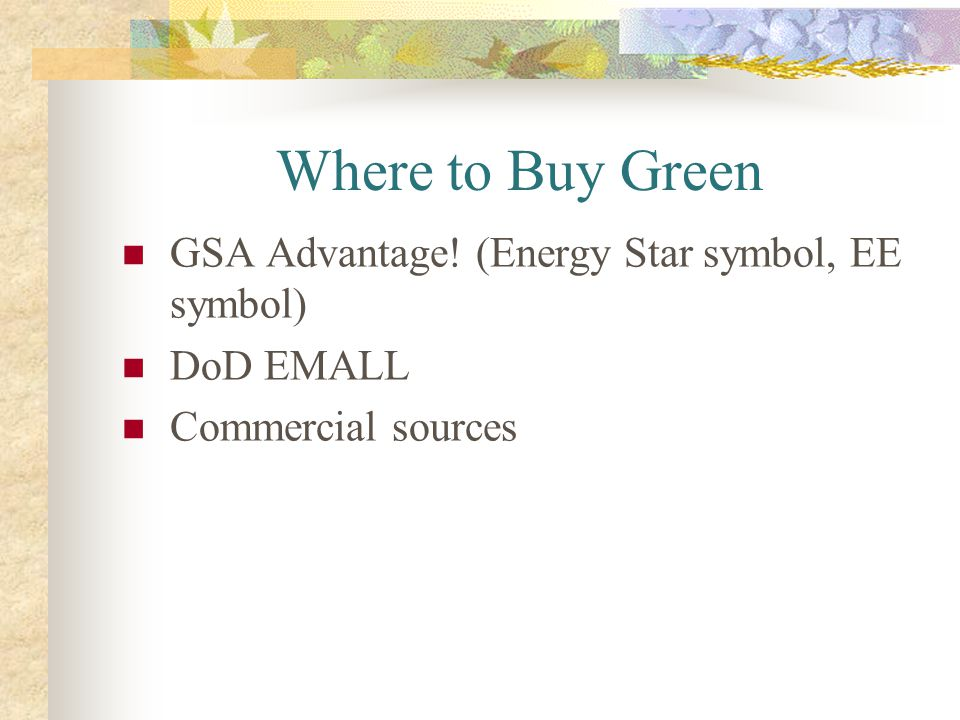 Where to Buy Green GSA Advantage! (Energy Star symbol, EE symbol)