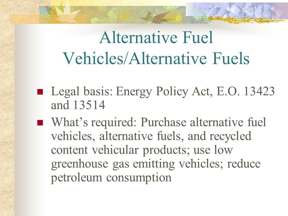 Alternative Fuel Vehicles/Alternative Fuels