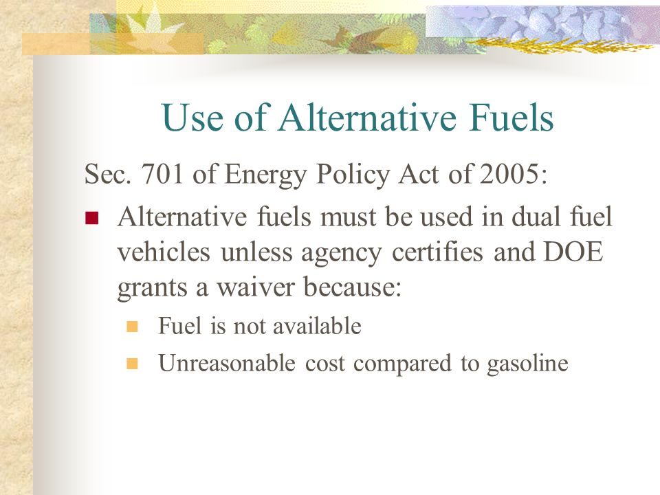 Use of Alternative Fuels