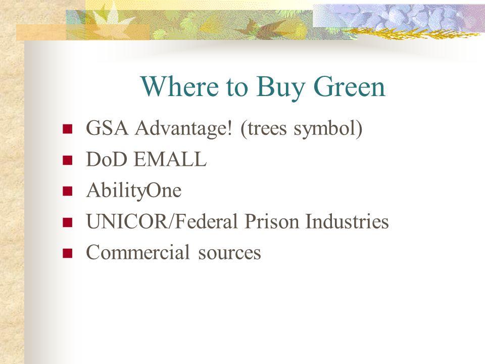 Where to Buy Green GSA Advantage! (trees symbol) DoD EMALL AbilityOne