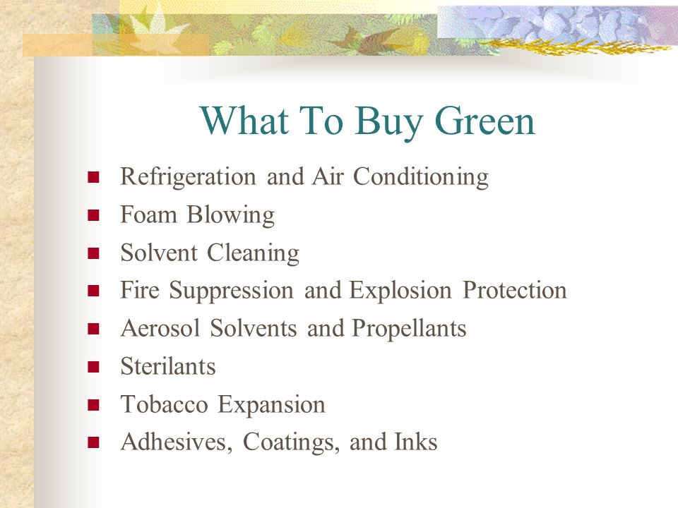What To Buy Green Refrigeration and Air Conditioning Foam Blowing