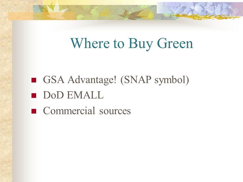 Where to Buy Green GSA Advantage! (SNAP symbol) DoD EMALL