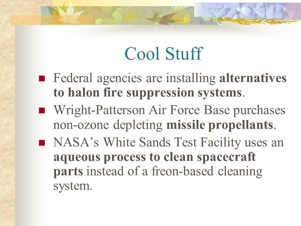 Cool Stuff Federal agencies are installing alternatives to halon fire suppression systems.