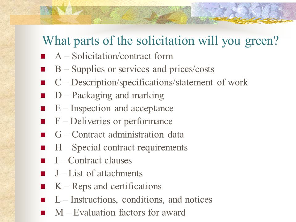 What parts of the solicitation will you green