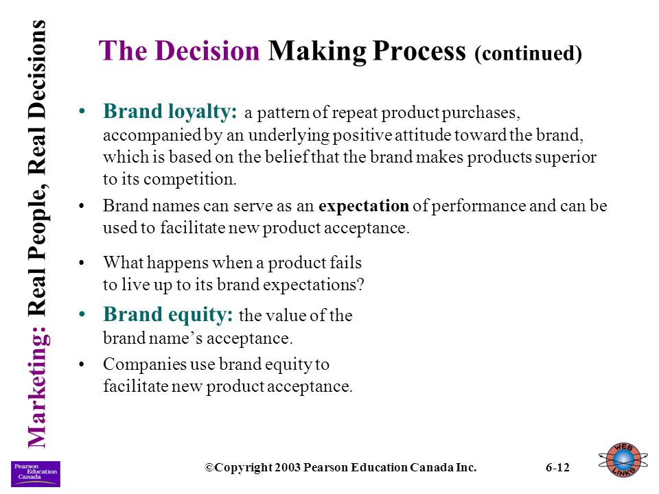 The Decision Making Process (continued)